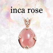 inca rose(インカローズ)