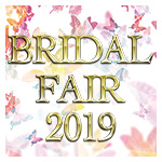 「BRIDAL FAIR 2019」3/1(fri.)∼3/31(sun.)