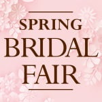 Spring Bridal Fair 4/1(Thu.)~4/30(Fri.)